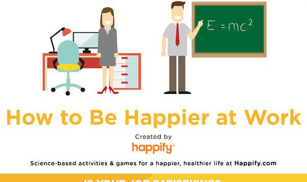 Cum să fii mai fericit la serviciu